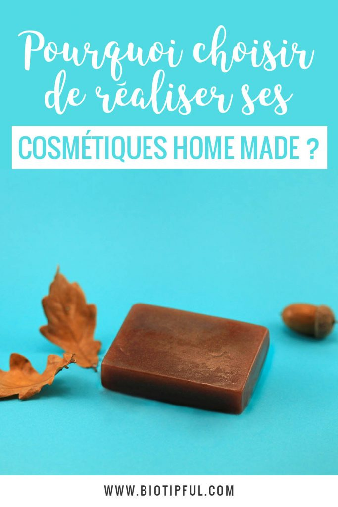 Pourquoi choisir de réalisers ses cosmétiques home made ?