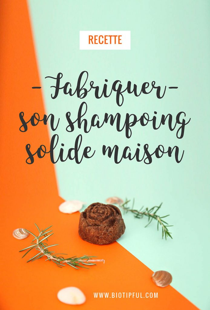 DIY - Fabriquer son shampoing solide maison