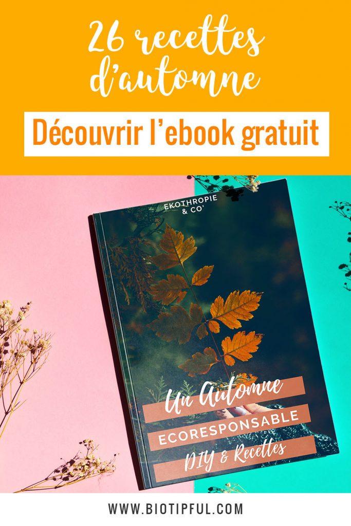 26 recettes d'automne - Découvrir l'ebook gratuit de Biotipful