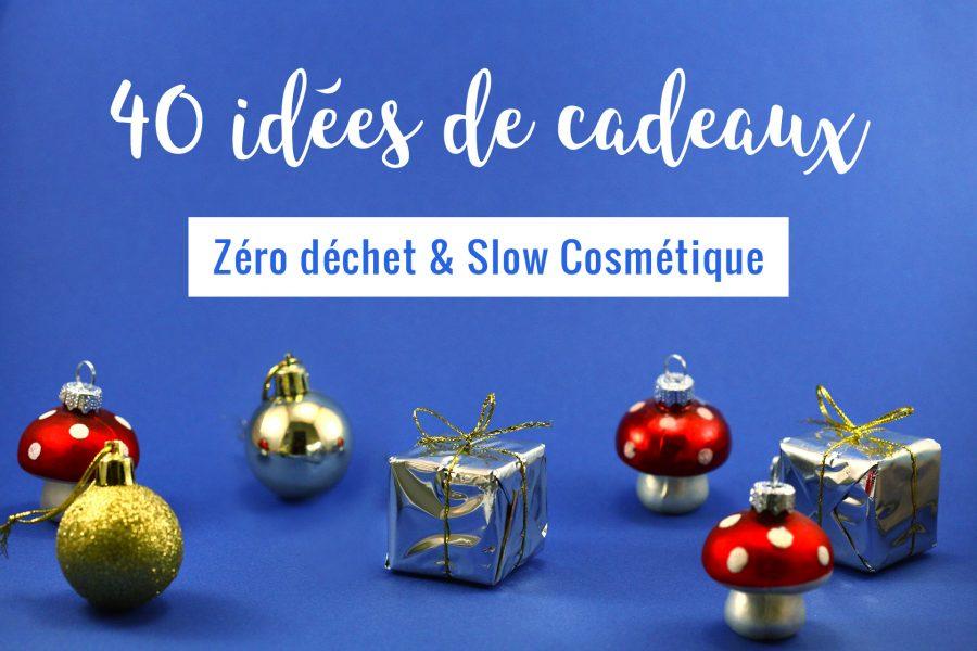 40 idées de cadeaux zéro déchet et slow cosmétique Biotipful